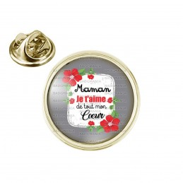 Pin's rond 2cm doré Maman je t'aime de tout mon cœur - Fleurs Rouges Fond Gris