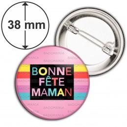 Badge 38mm Epingle Bonne Fête Maman - Multicolore sur rose