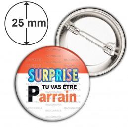 Badge 25mm Epingle SURPRISE Tu vas être PARRAIN - Logo Œufs Chocolats