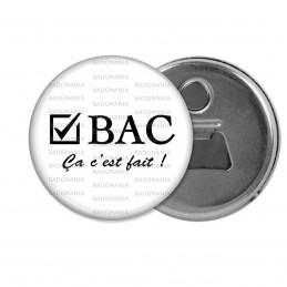 Décapsuleur 6cm Aimant Magnet BAC Ca c'est Fait - Case Cochée Fond Blanc
