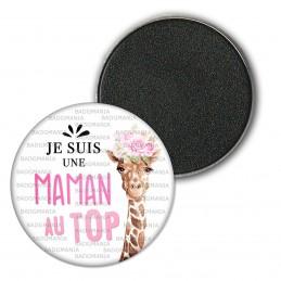 Magnet Aimant Frigo 3.8cm Je suis une Maman au Top - Girafe Fleurs Fond Blanc