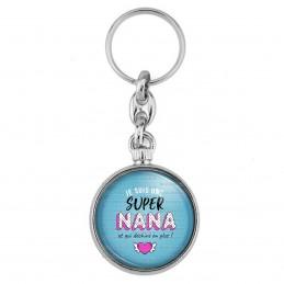 Porte-Clés forme Montre Antique 2 faces Je suis une super Nana et qui déchire en plus - Fond Bleu