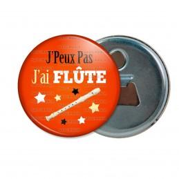 Décapsuleur 6cm Aimant Magnet J'Peux Pas J'ai Flûte - Instrument Musique