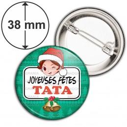 Badge 38mm Epingle Joyeuses Fêtes TATA Noël Gui Cloches