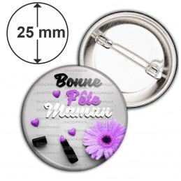 Badge 25mm Epingle Bonne Fête Maman - Cœur Fleur Violet Rouge Levres sur Gris