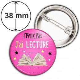 Badge 38mm Epingle J'Peux Pas J'ai Lecture - Livre fond rose