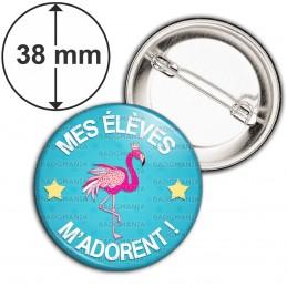Badge 38mm Epingle Mes élèves m'adorent - Instit Fond Bleu