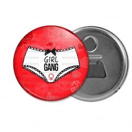 Décapsuleur 6cm Aimant Magnet Girl Gang - Feminist Girl Power - Culotte