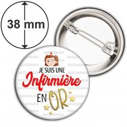 Badge 38mm Epingle Je suis une infirmière en Or - Fond Blanc