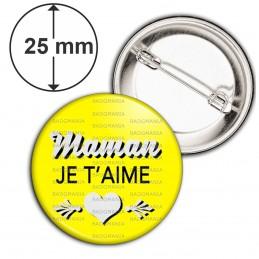 Badge 25mm Epingle Maman Je t'aime - Cœur Gris Fond Jaune
