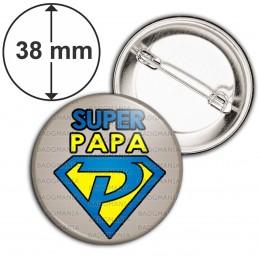 Badge 38mm Epingle Super Papa - Super Héros Fond Gris