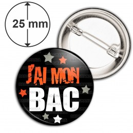 Badge 25mm Epingle J'ai mon BAC - Etoiles Fond Noir