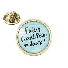 Pin's rond 2cm doré Futur Grand Frère Qui Déchire - Fond bleu