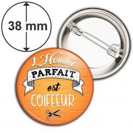 Badge 38mm Epingle L'Homme Parfait est COIFFEUR