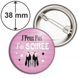 Badge 38mm Epingle J'Peux Pas J'ai Soirée - Tenue de soirée fond rose