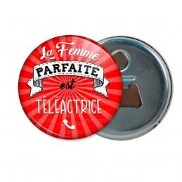 Décapsuleur 6cm Aimant Magnet La Femme Parfaite est TELEACTRICE - Telephone sur rouge