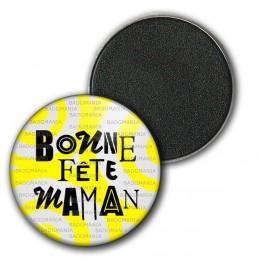 Magnet Aimant Frigo 3.8cm Bonne Fête Maman - Fond Gris Jaune