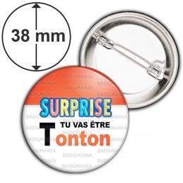 Badge 38mm Epingle SURPRISE Tu vas être TONTON - Logo Œufs Chocolats