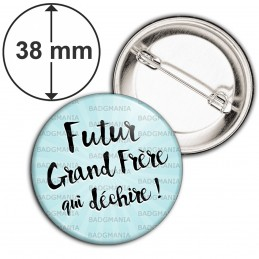 Badge 38mm Epingle Futur Grand Frère Qui Déchire - Fond bleu