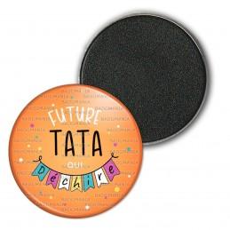 Magnet Aimant Frigo 3.8cm Future TATA qui déchire - Banderole Fond Orange