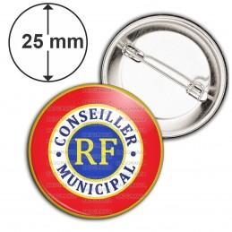 Badge 25mm Epingle Cocarde Tricolore Conseiller Municipal RF Bleu Blanc Rouge