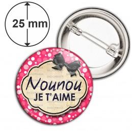 Badge 25mm Epingle Nounou je t'aime - Fond rose bulles