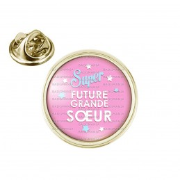 Pin's rond 2cm doré Super Future GRANDE SŒUR - Etoile Fond Rose