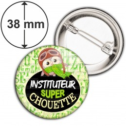 Badge 38mm Epingle Instituteur Super Chouette - Echarpe Fond Jaune