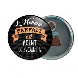 Décapsuleur 6cm Aimant Magnet L'Homme Parfait est AGENT DE SECURITE