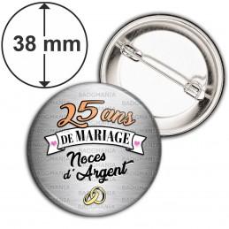 Badge 38mm Epingle 25 ans de Mariage Noces d'Argent - Anneaux Anniversaire Mariage
