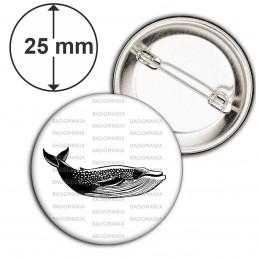 Badge 25mm Epingle Baleine - Animal Symbole Marin