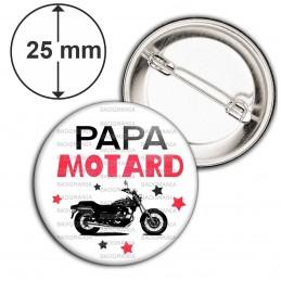 Badge 25mm Epingle Papa Motard - Moto Noire Fond BLanc