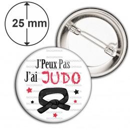 Badge 25mm Epingle J'Peux Pas J'ai JUDO