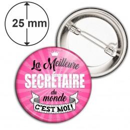 Badge 25mm Epingle La meilleure Secrétaire du monde C'est MOI - Fond Rose
