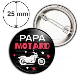 Badge 25mm Epingle Papa Motard - Moto Blanche Fond Noir