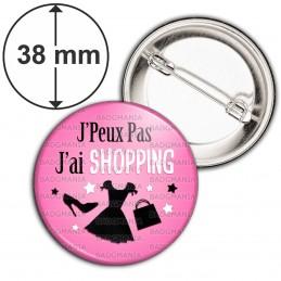 Badge 38mm Epingle J'Peux Pas J'ai Shopping - Fringues fond rose