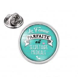 Pin's rond 2cm argenté La Femme Parfaite est SECRETAIRE MEDICALE