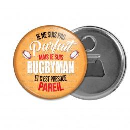Décapsuleur 6cm Aimant Magnet Je ne suis pas parfait mais je suis Rugbyman et c'est presque pareil