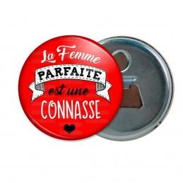 Décapsuleur 6cm Aimant Magnet La Femme Parfaite est une CONNASSE - Cœur fond rouge