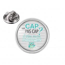 Pin's rond 2cm argenté Cap ou pas Cap d'être mon Parrain - Fond gris Chouette