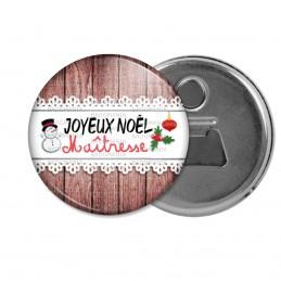 Décapsuleur 6cm Aimant Magnet Joyeux Noël Maîtresse - Fond Planche Bonhomme de neige Houx